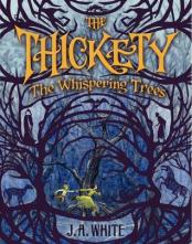 Thickety Whispering Trees