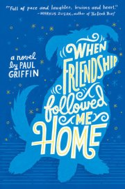 When Friendship Followed Me Home - Copy