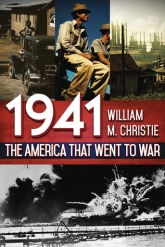 1941 The America That Went to War